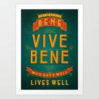 Chi Mangia Bene Vive Ben… Art Print