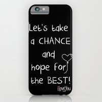 Let's take a chance iPhone 6 Slim Case