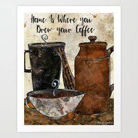 Home Is Where You Brew Y… Art Print