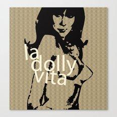 La Dolly Vita Canvas Print