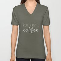 But First, Coffee Unisex V-Neck