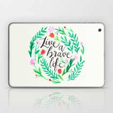 Live A Brave Life Laptop & iPad Skin