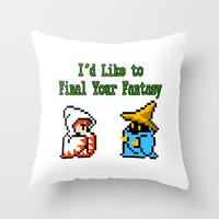 I'd Like to Final Your Fantasy Throw Pillow
