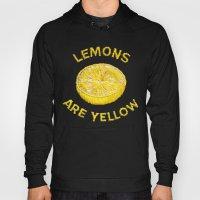 Lemons Are Yellow Hoody