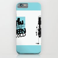 You've Been Told iPhone 6 Slim Case