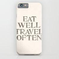 Eat Well, Travel Often iPhone 6 Slim Case