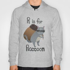 R is for Raccoon Hoody