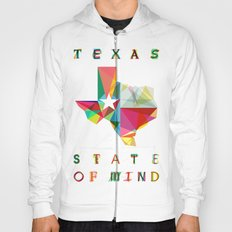 Texas State Of Mind Hoody