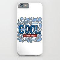 COOL STORY BRO iPhone 6 Slim Case