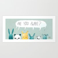 Are You Awake? Art Print