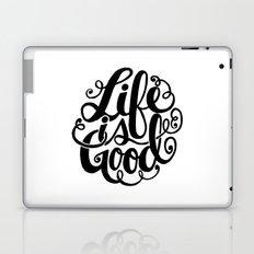 Life is Good II Laptop & iPad Skin