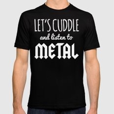 Cuddle Listen To Metal Music Quote Black Mens Fitted Tee SMALL