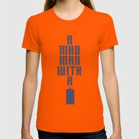 Tardis, Doctor Who - A Mad Man With a Box Womens Fitted Tee Orange SMALL
