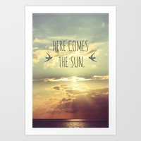 Here Comes The Sun Art Print
