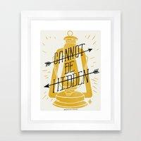 Cannot Be Hidden Framed Art Print