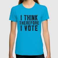 I Think Therefore I Vote Womens Fitted Tee Teal SMALL