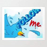 Follow Me! Art Print