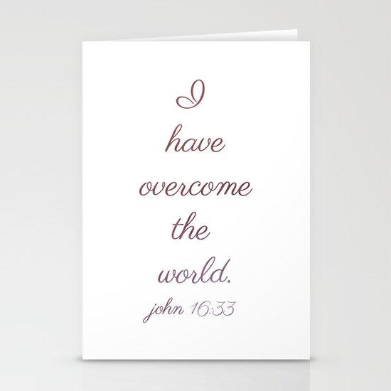 I Have Overcome the World Stationery Card
