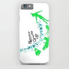 Peter Pan, never grow up iPhone 6 Slim Case
