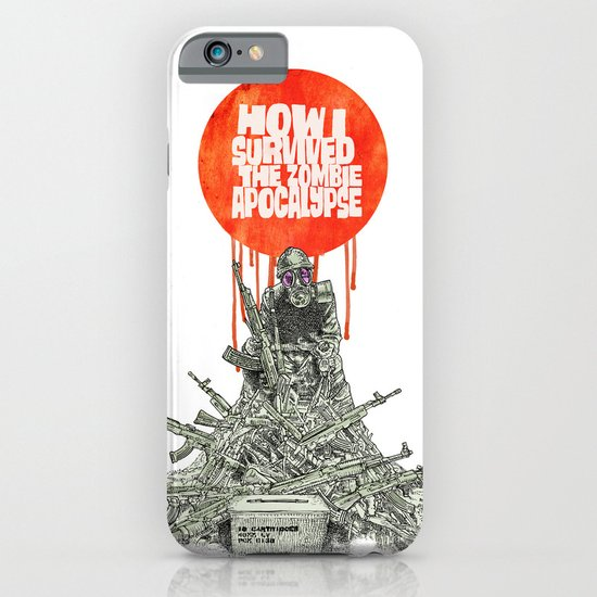 How I Survived The Zombie Apocalypse (colour option) iPhone & iPod Case