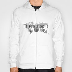 The World Belongs to those Who Read - Silver Hoody