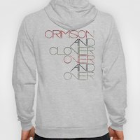 Crimson And Clover Over … Hoody