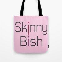 Skinny Bish Tote Bag