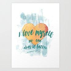 I love myself Art Print