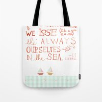 For Whatever We Lose. .. Tote Bag