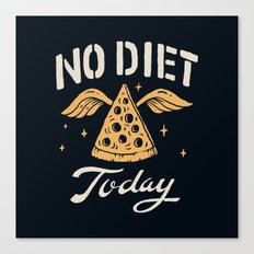 No Diet Today Canvas Print