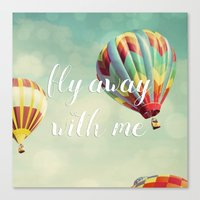 Fly Away with Me Canvas Print