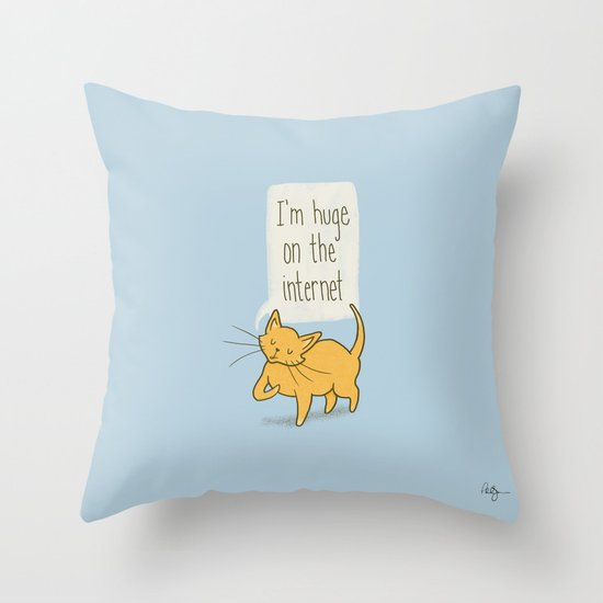 Huge on the Internet Throw Pillow