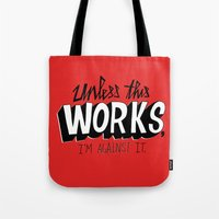 Mad Men: Unless this work, I'm against it. Tote Bag