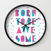 Born to be awesome! Wall Clock