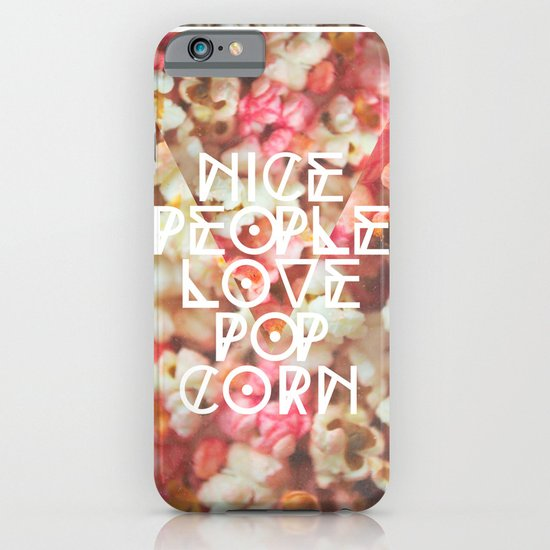 Nice People Love Popcorn iPhone & iPod Case