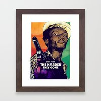 The Harder They Come Framed Art Print