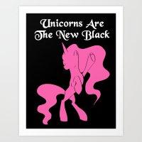 Unicorns Are The New Bla… Art Print