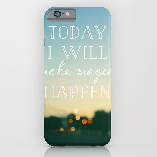 Today I Will Make Magic iPhone & iPod Case