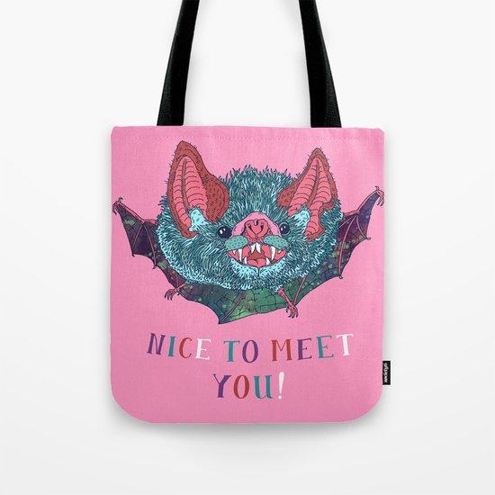 Nice to Meet You! Tote Bag