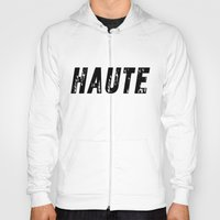 Haute (High) Hoody