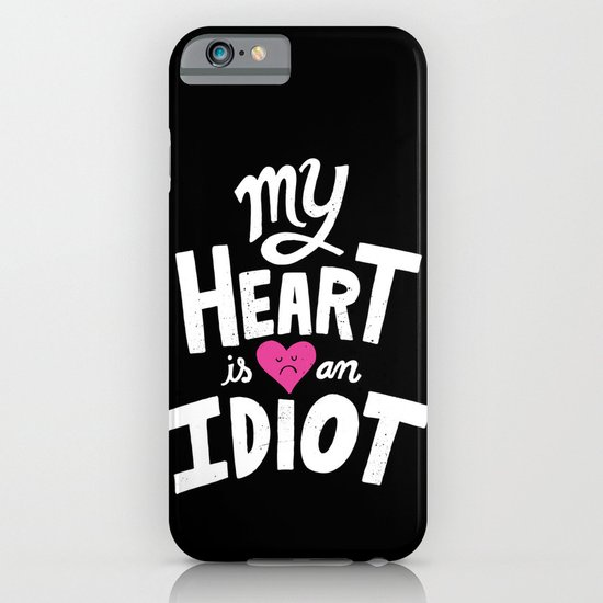 My Heart Is An Idiot iPhone & iPod Case