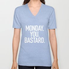 Monday You Bastard Unisex V-Neck