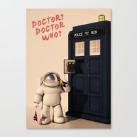 Doctor? Doctor Who? Canvas Print