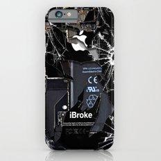 Broken, Rupture, Damaged… iPhone 6 Slim Case