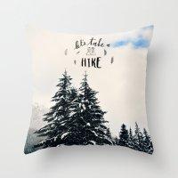 Let's Take A Hike Throw Pillow