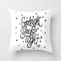 GOODNIGHT SLEEP TIGHT Throw Pillow