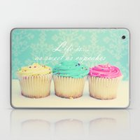 Life Is As Sweet As Cupc… Laptop & iPad Skin