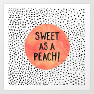 Sweet As A Peach! Art Print