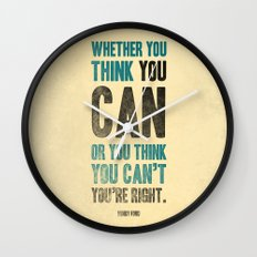 Think you can or can't Wall Clock
