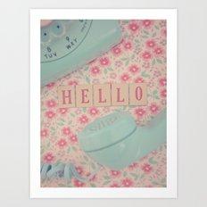 You Had Me at HELLO Art Print